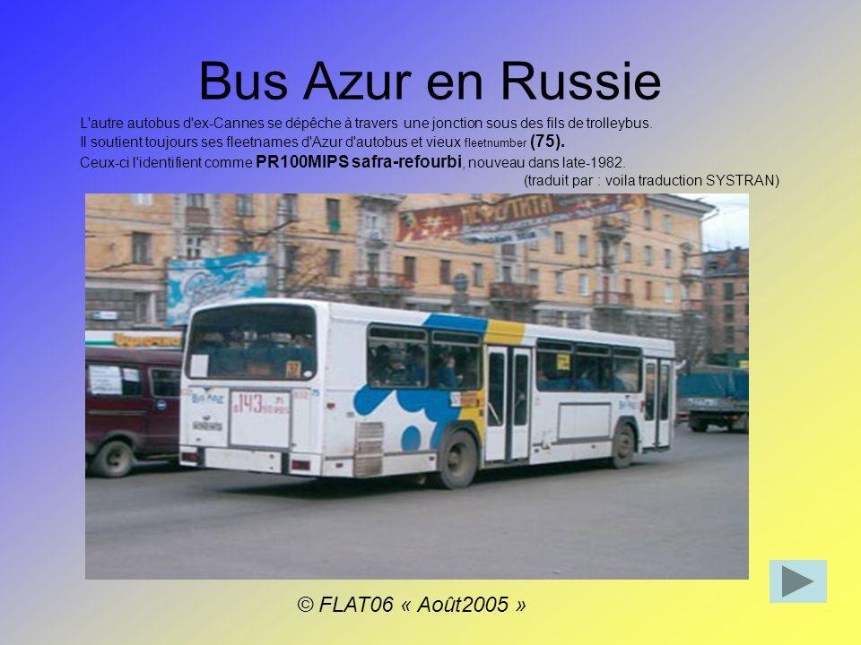 Bus Azur en Russie © FLAT06 « Août2005 »