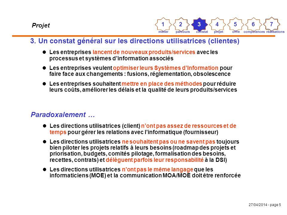 3. Un constat général sur les directions utilisatrices (clientes)