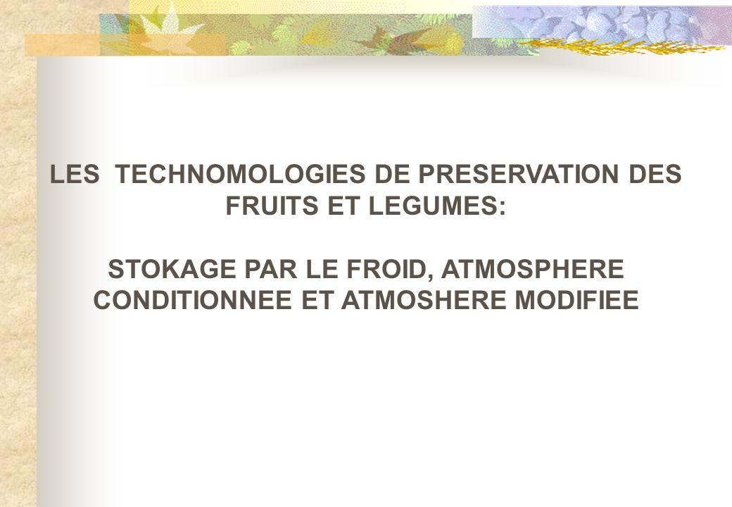 LES TECHNOMOLOGIES DE PRESERVATION DES FRUITS ET LEGUMES: