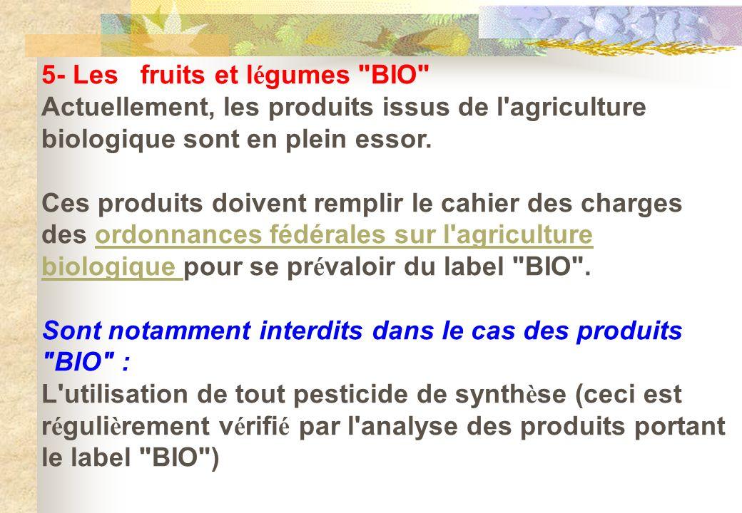 5- Les fruits et légumes BIO