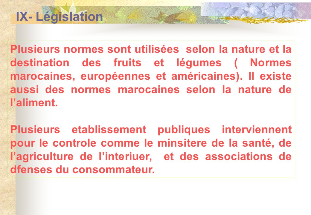 IX- Législation