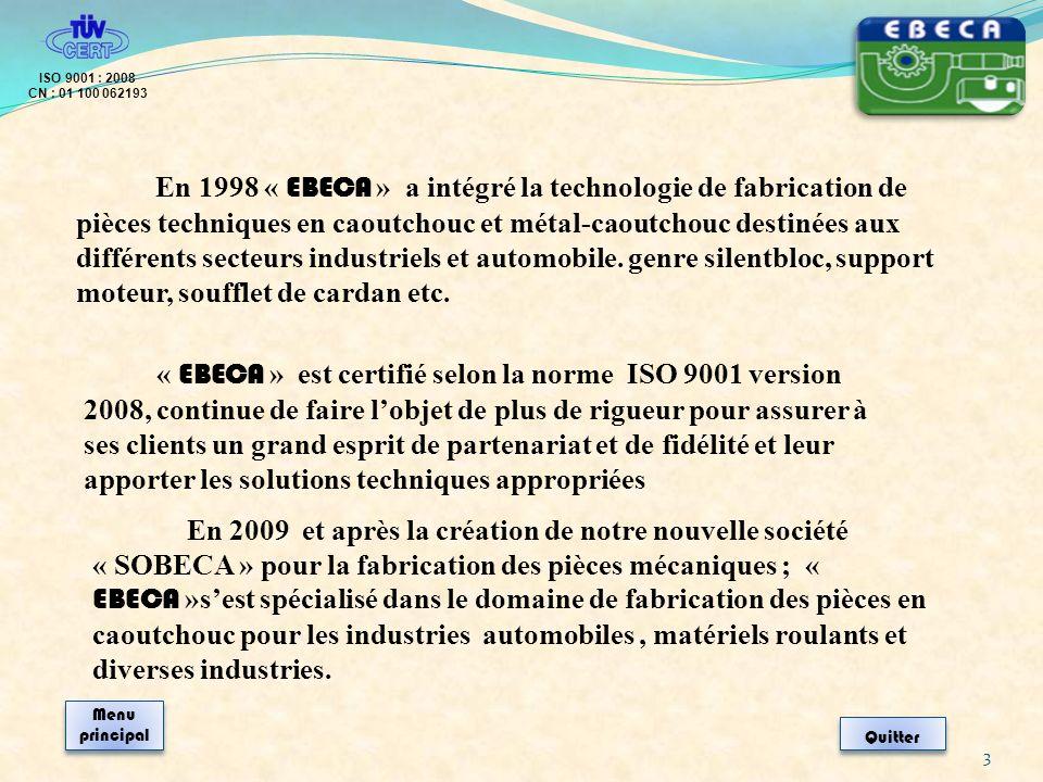 ISO 9001 : 2008 CN : 01 100 062193.