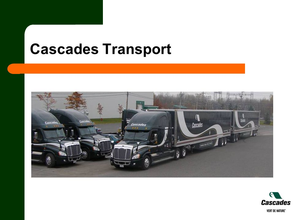 Cascades Transport