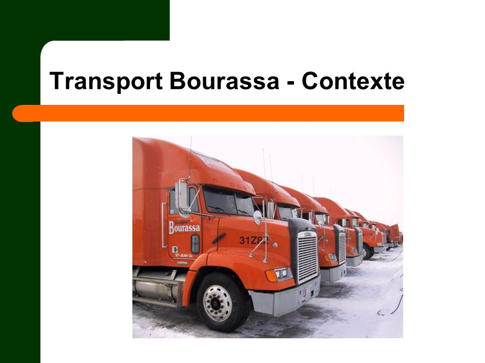 Transport Bourassa - Contexte