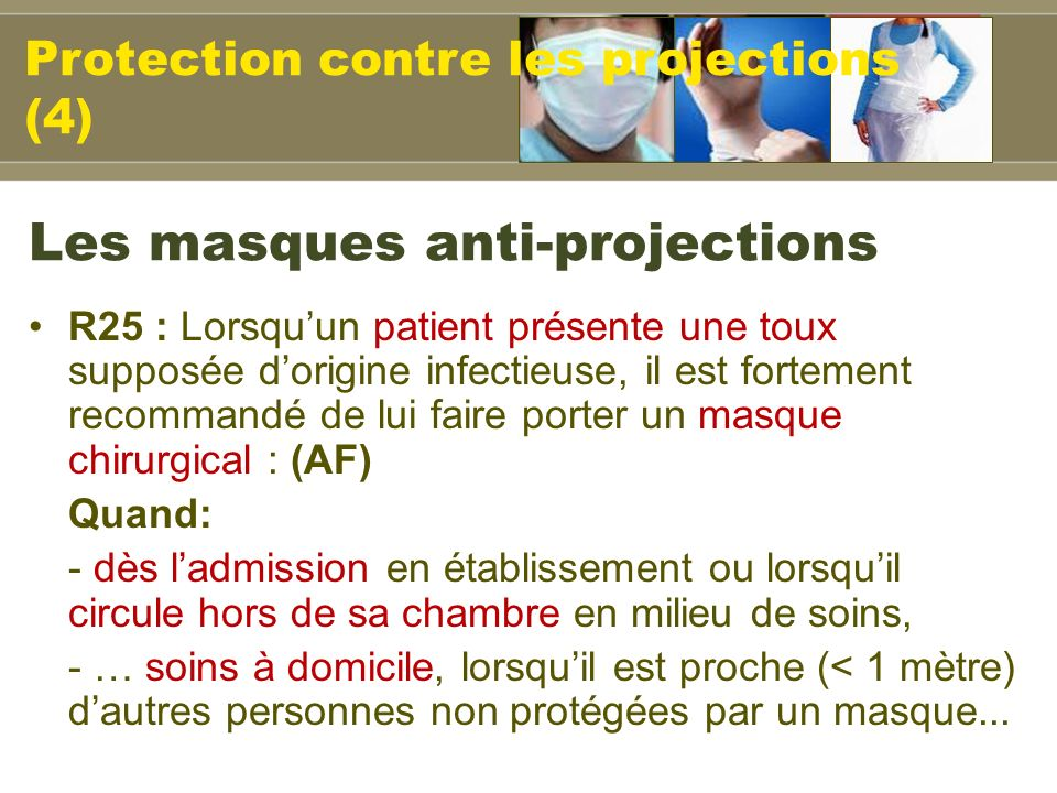 Les masques anti-projections