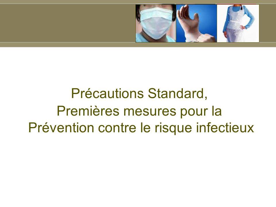 Premières mesures pour la Prévention contre le risque infectieux