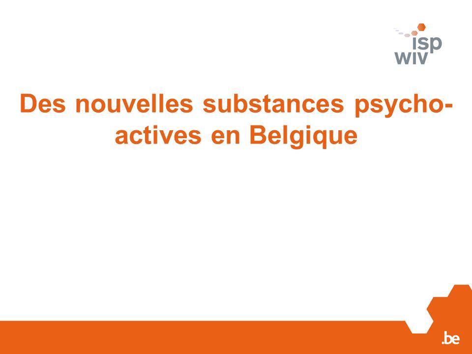 Des nouvelles substances psycho-actives en Belgique