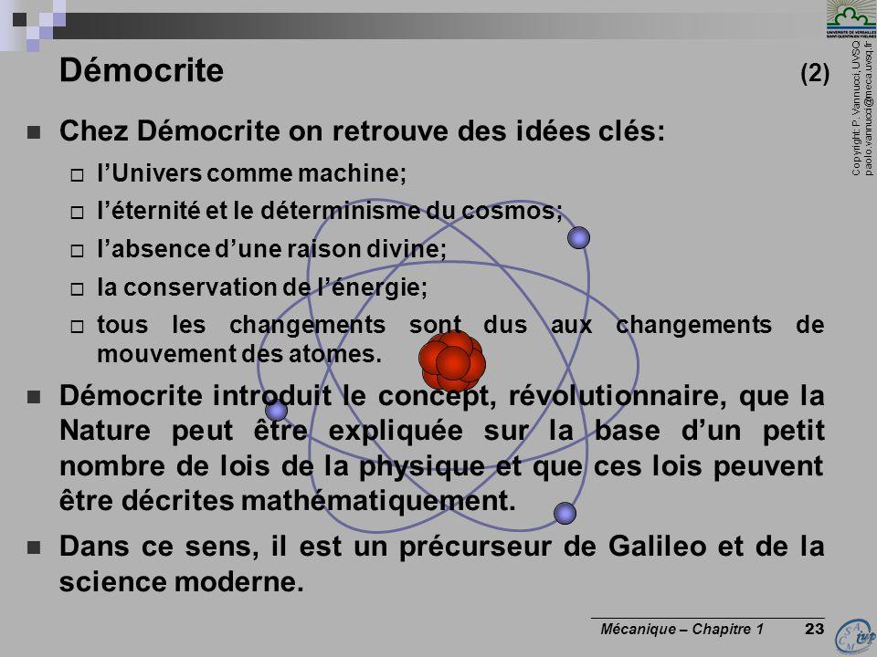 Démocrite (2) Chez Démocrite on retrouve des idées clés: