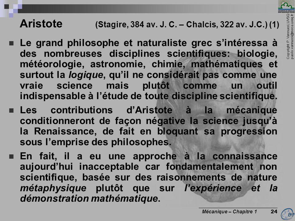 Aristote (Stagire, 384 av. J. C. – Chalcis, 322 av. J.C.) (1)