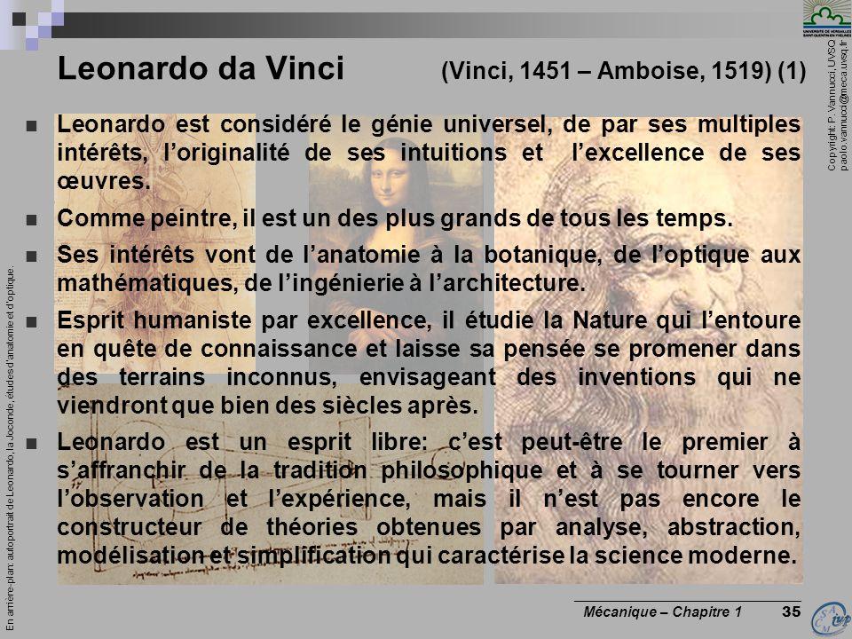 Leonardo da Vinci (Vinci, 1451 – Amboise, 1519) (1)