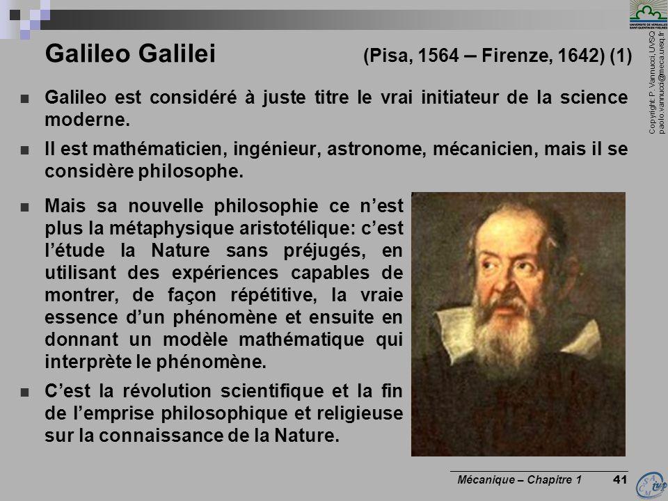 Galileo Galilei (Pisa, 1564 – Firenze, 1642) (1)