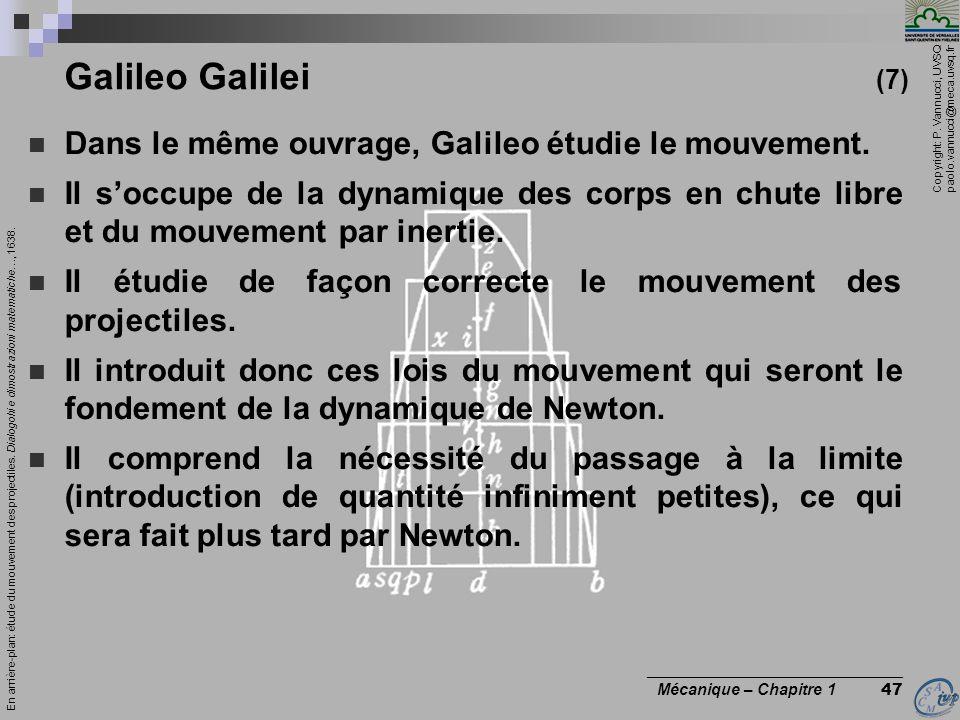 Galileo Galilei (7) Dans le même ouvrage, Galileo étudie le mouvement.
