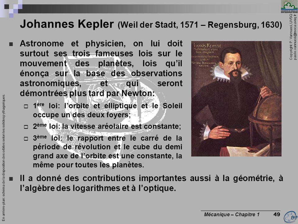 Johannes Kepler (Weil der Stadt, 1571 – Regensburg, 1630)