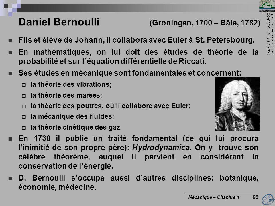Daniel Bernoulli (Groningen, 1700 – Bâle, 1782)
