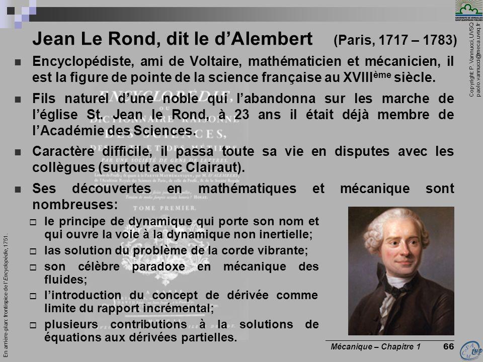 Jean Le Rond, dit le d'Alembert (Paris, 1717 – 1783)
