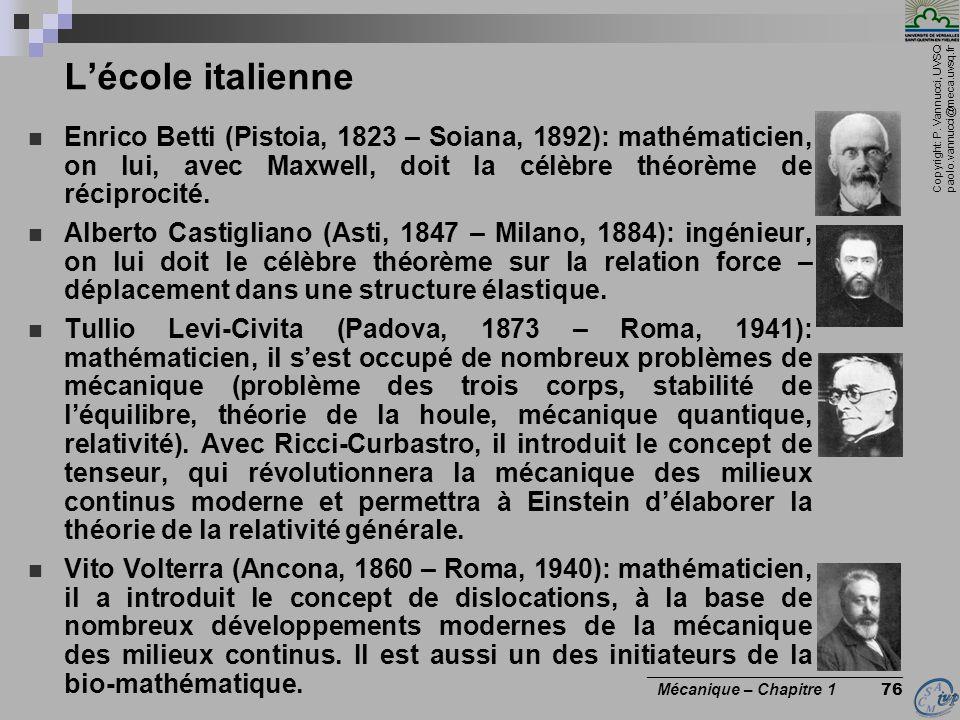 L'école italienne Enrico Betti (Pistoia, 1823 – Soiana, 1892): mathématicien, on lui, avec Maxwell, doit la célèbre théorème de réciprocité.