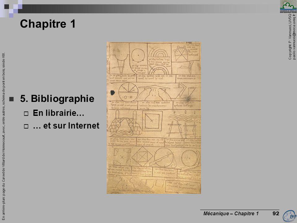 Chapitre 1 5. Bibliographie En librairie… … et sur Internet