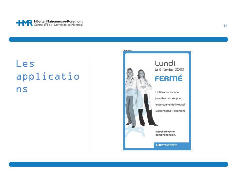 Les applications Exemple d'une affiche annonçant un congé férié et la fermeture de certains services.