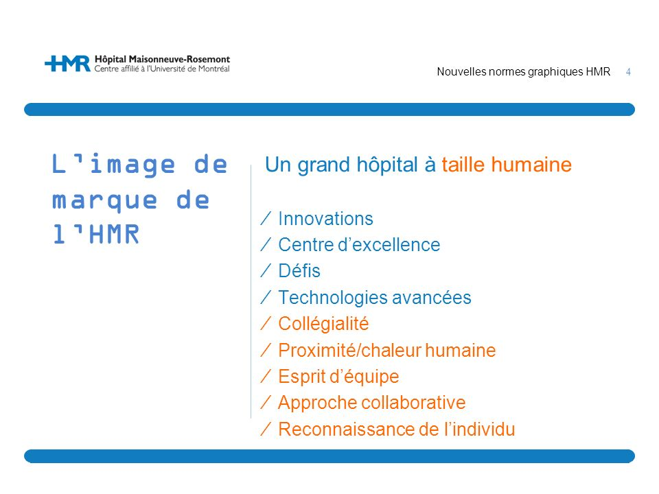 L'image de marque de l'HMR