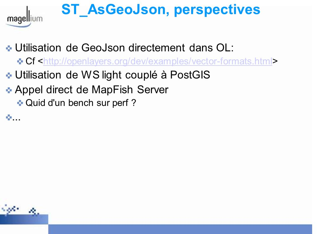 ST_AsGeoJson, perspectives
