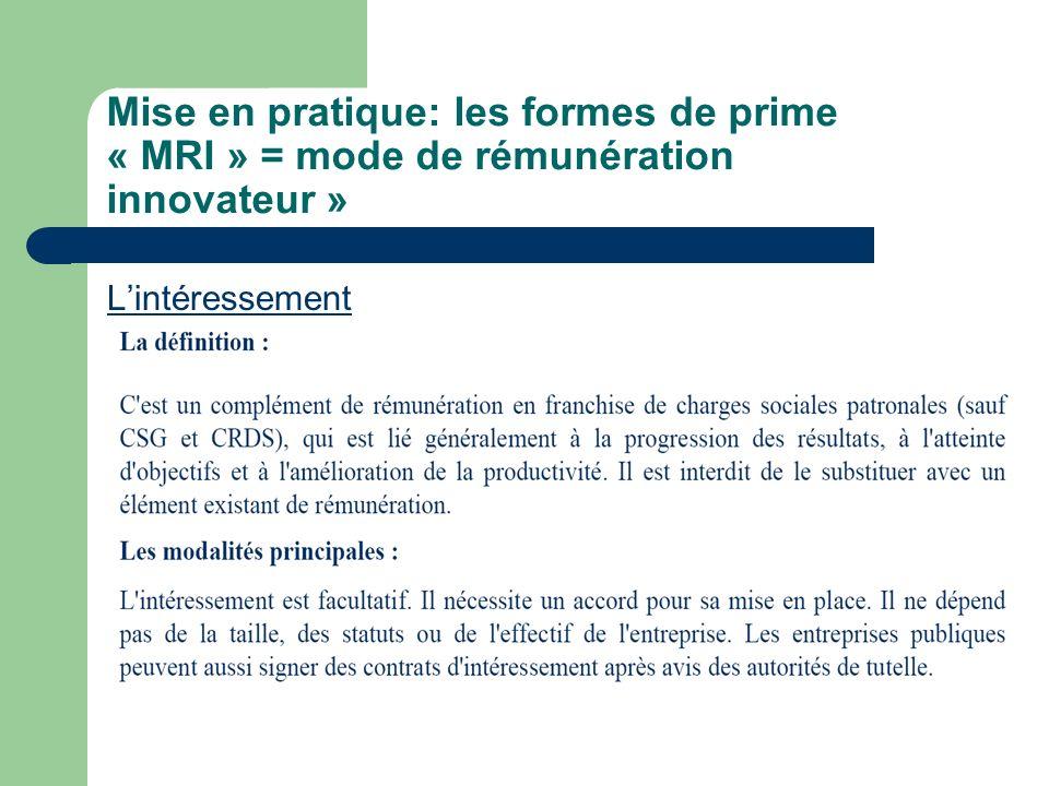 Mise en pratique: les formes de prime « MRI » = mode de rémunération innovateur »
