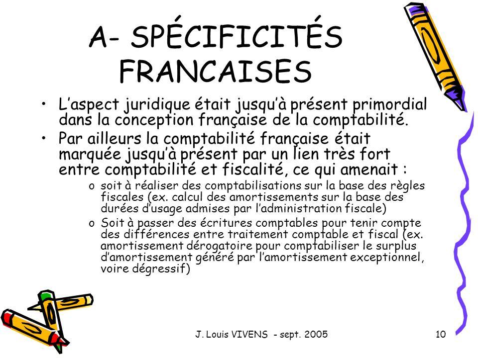 A- SPÉCIFICITÉS FRANCAISES