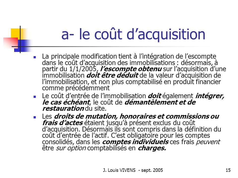 a- le coût d'acquisition