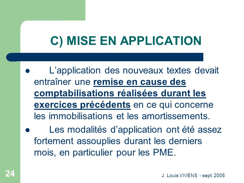 C) MISE EN APPLICATION