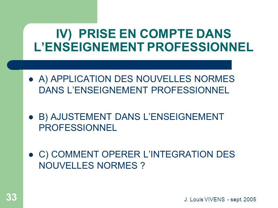 IV) PRISE EN COMPTE DANS L'ENSEIGNEMENT PROFESSIONNEL