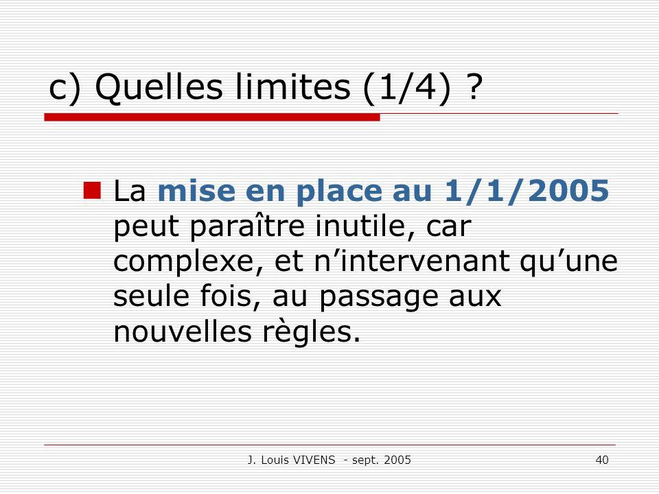 c) Quelles limites (1/4)
