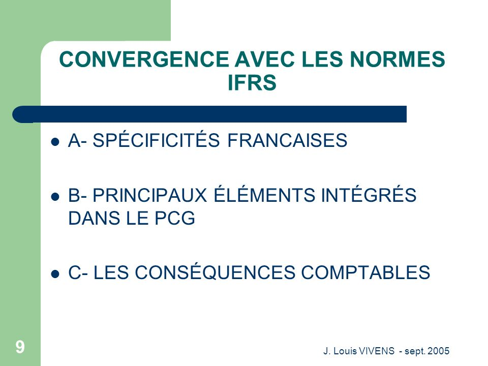 CONVERGENCE AVEC LES NORMES IFRS