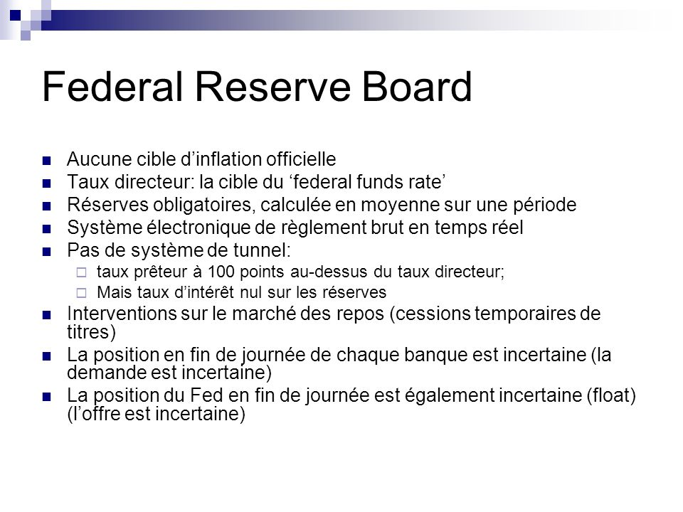 Federal Reserve Board Aucune cible d'inflation officielle