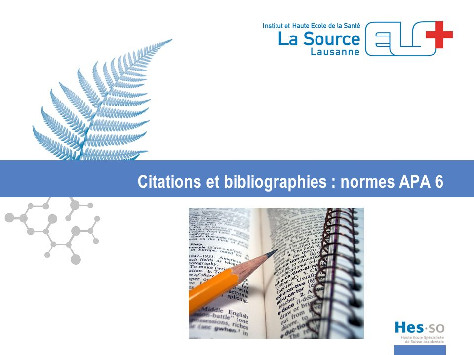 Citations et bibliographies : normes APA 6