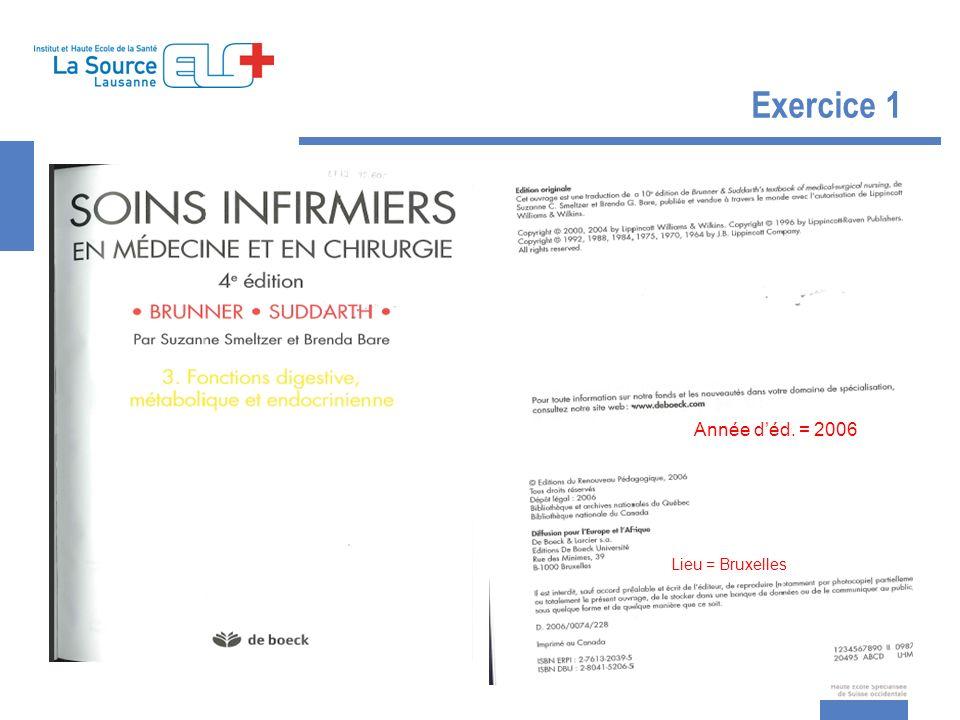 Exercice 1 Année d'éd. = 2006 Lieu = Bruxelles