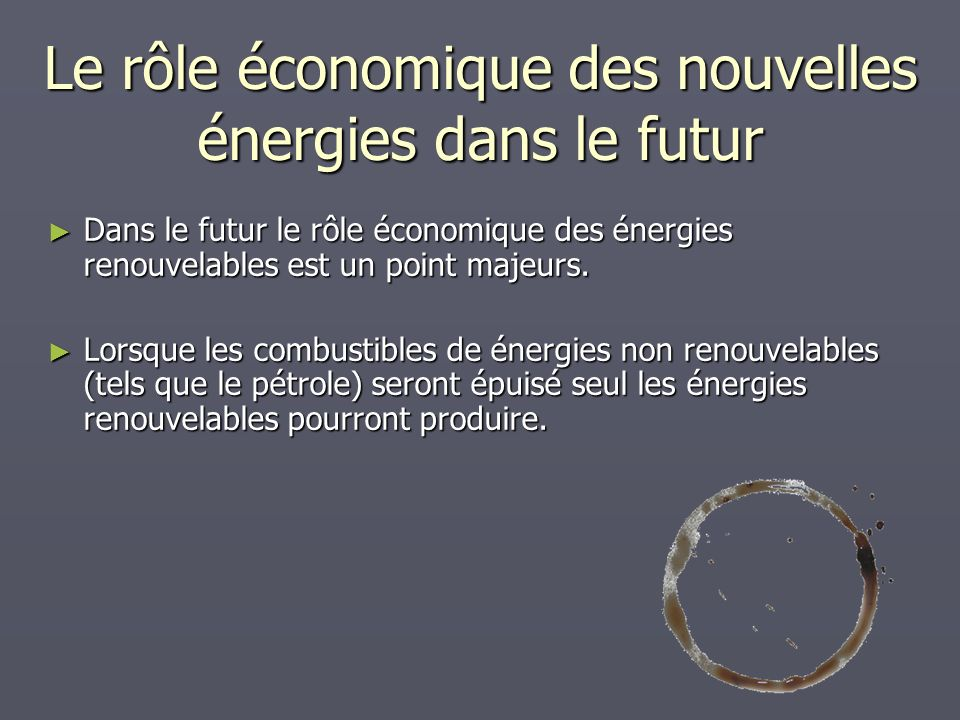 Le rôle économique des nouvelles énergies dans le futur