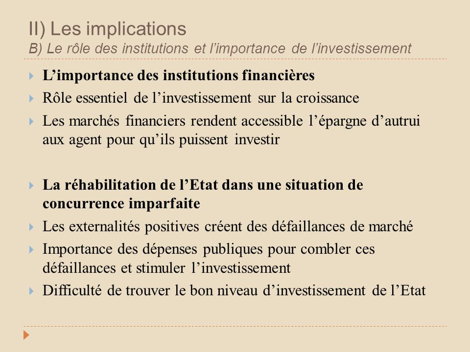 II) Les implications B) Le rôle des institutions et l'importance de l'investissement