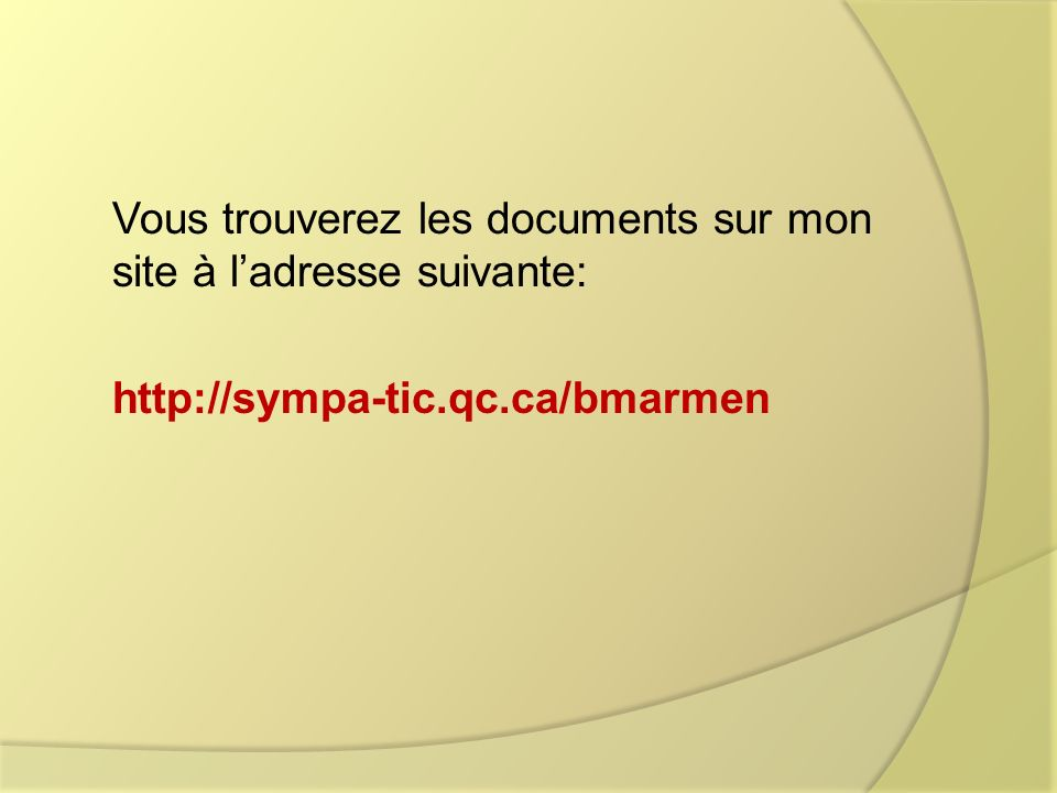 Vous trouverez les documents sur mon site à l'adresse suivante: