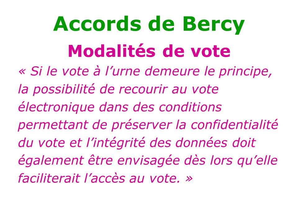 Accords de Bercy Modalités de vote