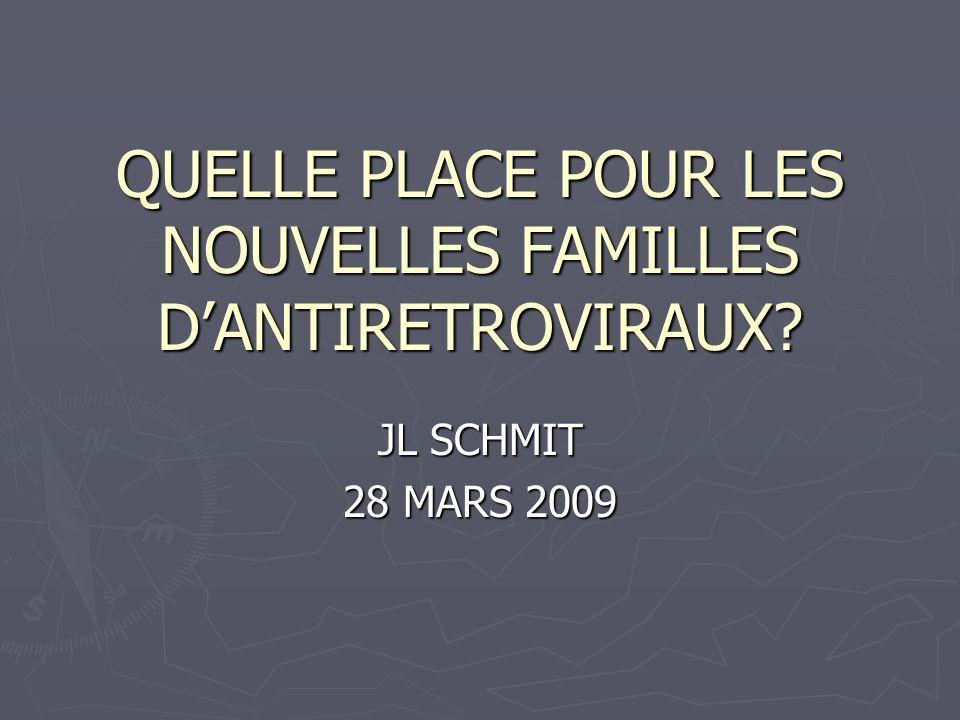 QUELLE PLACE POUR LES NOUVELLES FAMILLES D'ANTIRETROVIRAUX