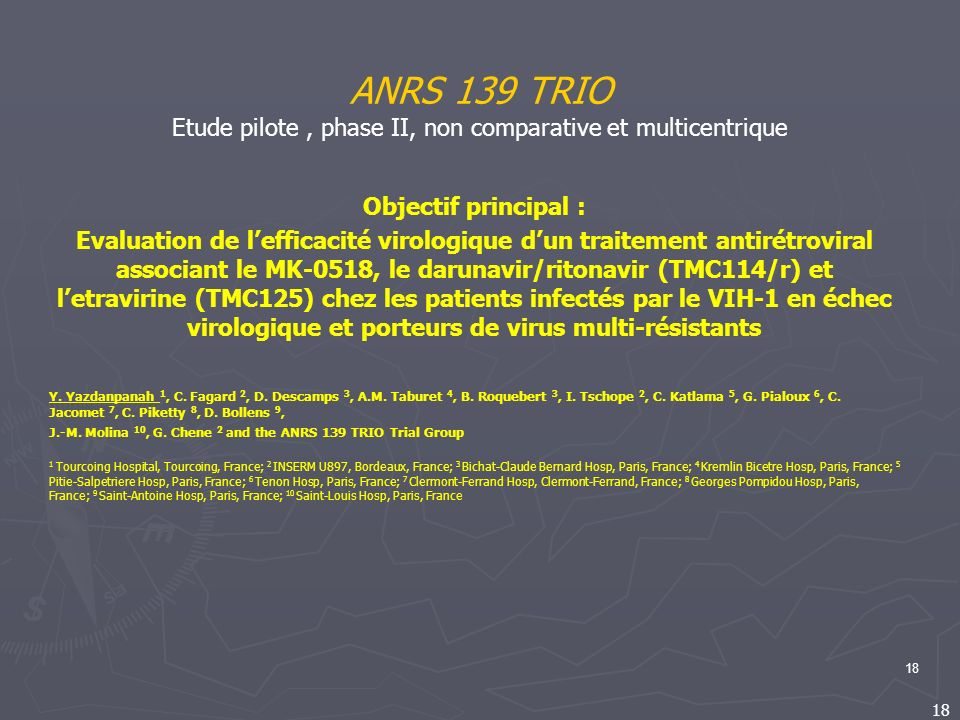 ANRS 139 TRIO Etude pilote , phase II, non comparative et multicentrique