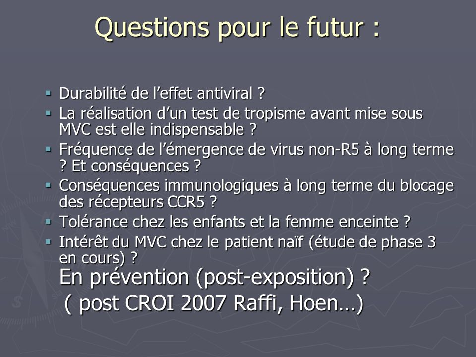 Questions pour le futur :