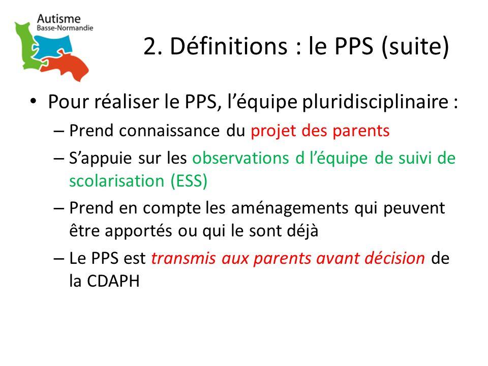 2. Définitions : le PPS (suite)