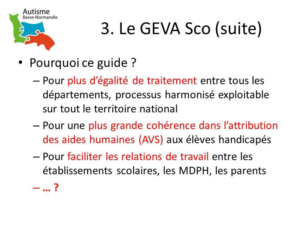 3. Le GEVA Sco (suite) Pourquoi ce guide