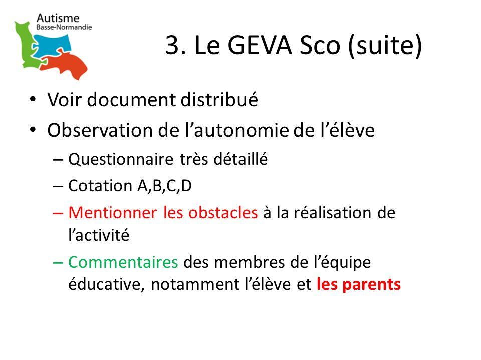 3. Le GEVA Sco (suite) Voir document distribué