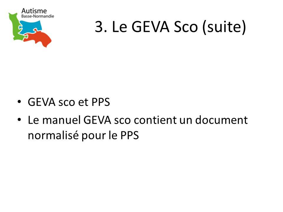 3. Le GEVA Sco (suite) GEVA sco et PPS