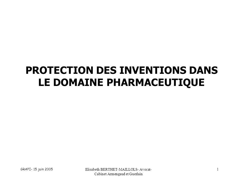 PROTECTION DES INVENTIONS DANS LE DOMAINE PHARMACEUTIQUE