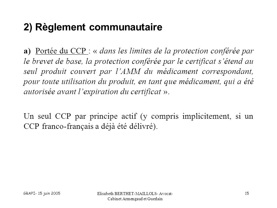 2) Règlement communautaire