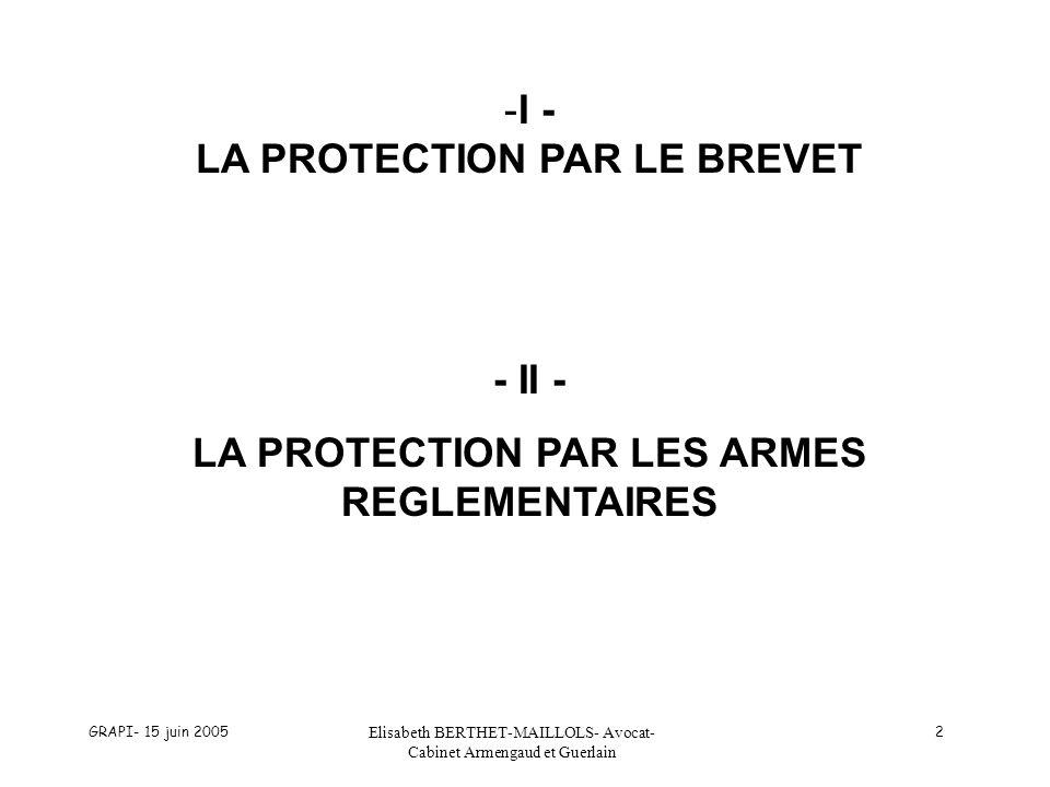 I - LA PROTECTION PAR LE BREVET