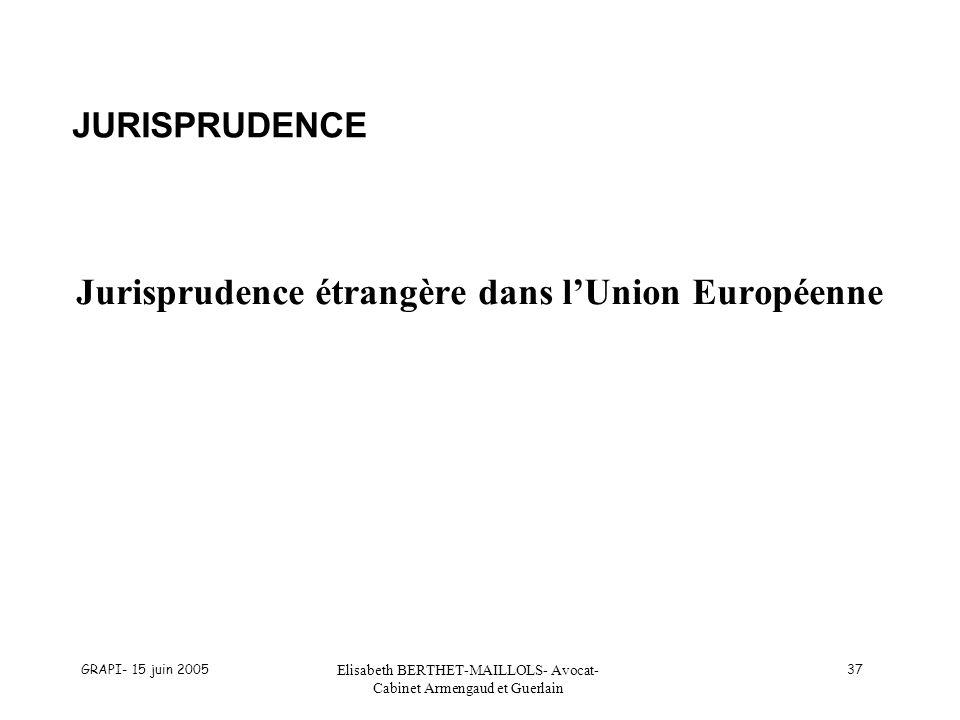 Jurisprudence étrangère dans l'Union Européenne