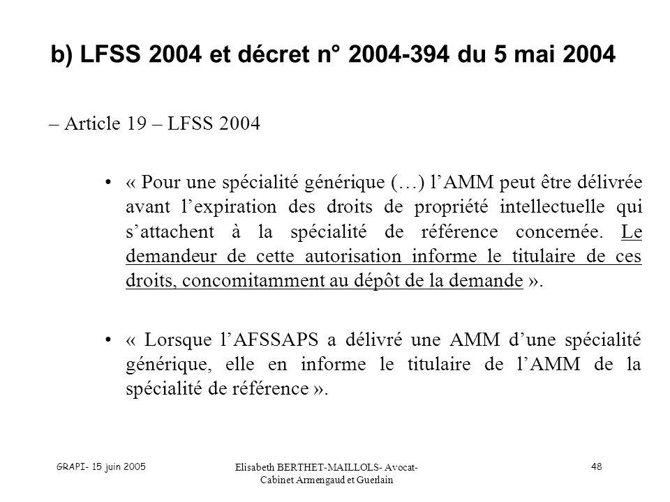 b) LFSS 2004 et décret n° 2004-394 du 5 mai 2004